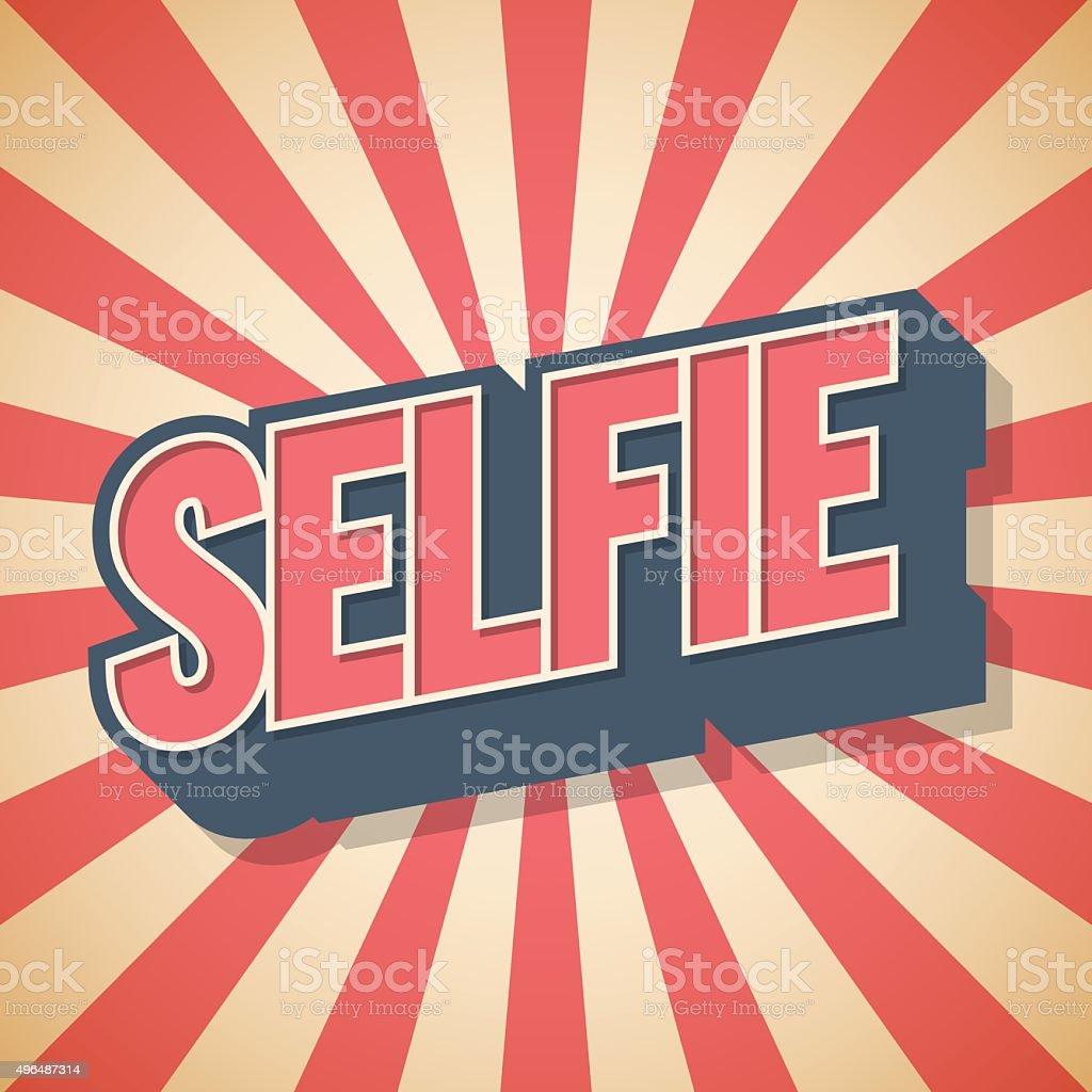 Selfie. Poster Background. Graffiti Vector illustration. vector art illustration