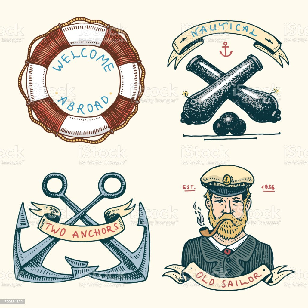 set of engraved vintage, hand drawn, old, labels or badges for a life ring, a cannon ball, a captain with a pipe. welcome aboard, two anchors, sailor. Marine and nautical or sea, ocean emblems vector art illustration