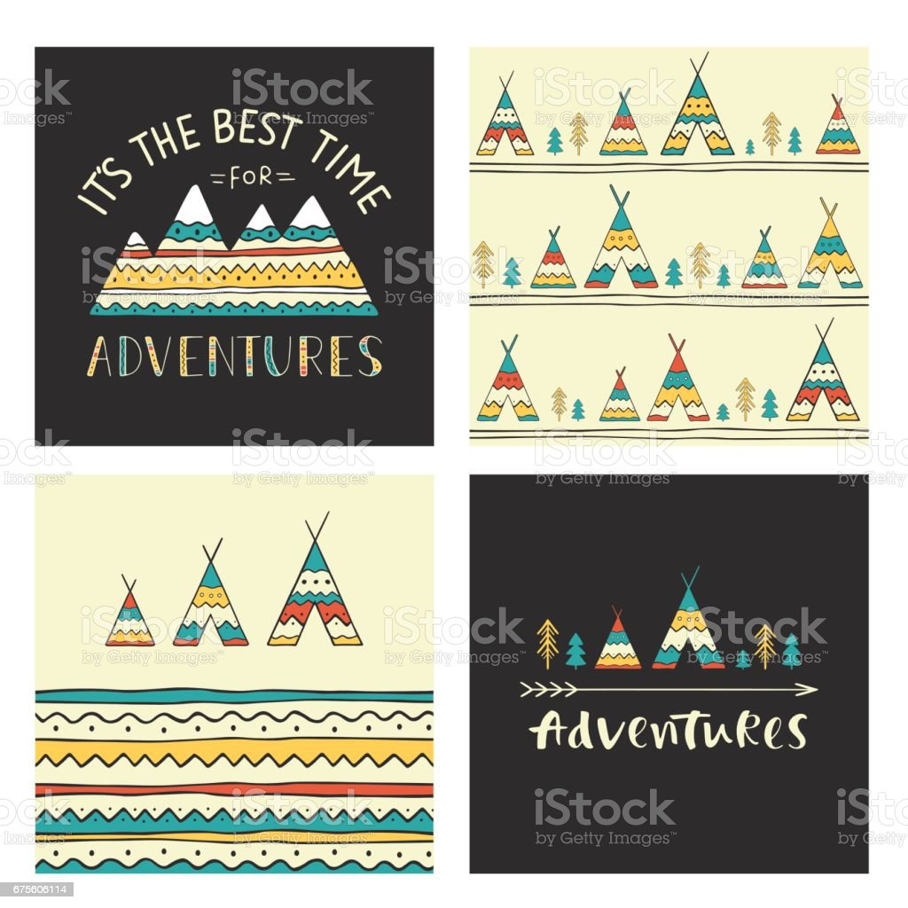 Set of stylish outdoor cards. It is the best time for adventure. Hand drawn lettering phrase with mountain silhouette, seamless background, wigwams, trees and arrow. vector art illustration