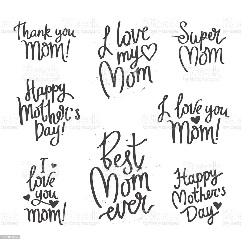 Set quotes Mother's Day. Calligraphy vector art illustration