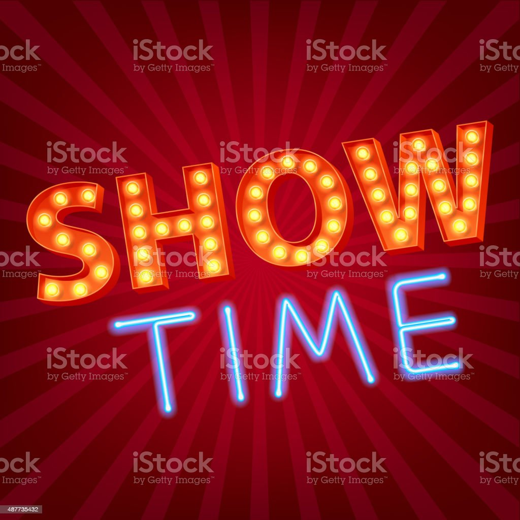 Show time neon and bulb letters advertisment vector illustration vector art illustration