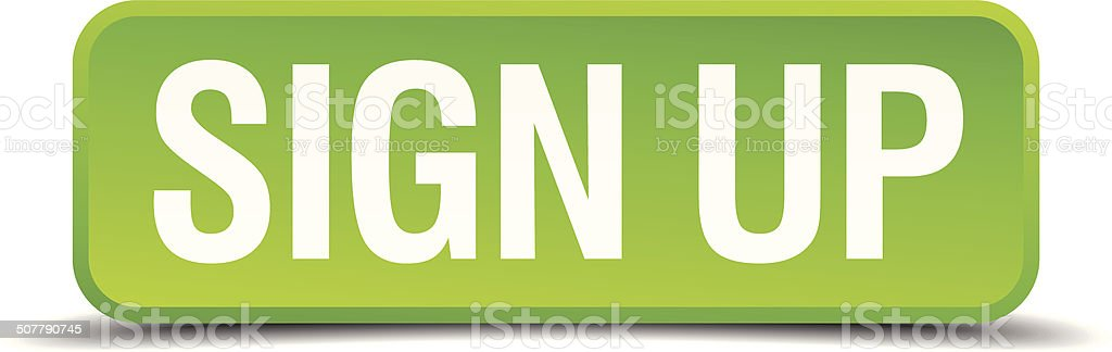 Sign up green 3d realistic square isolated button vector art illustration