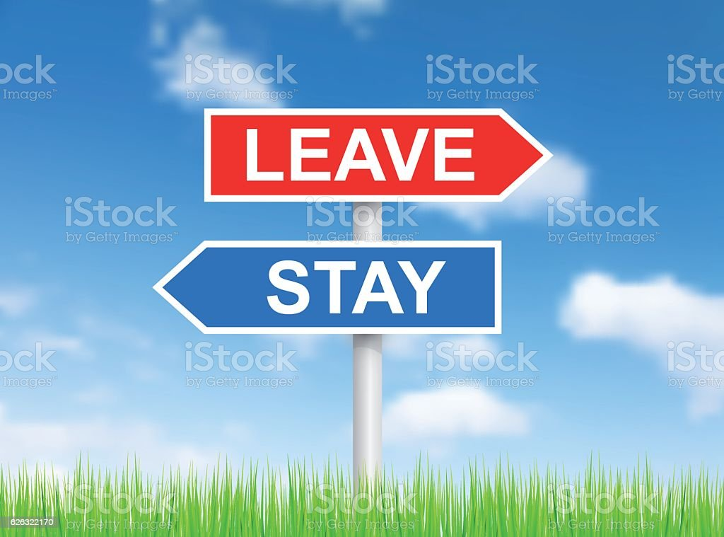 Signs 'Leave' and 'Stay' over sky vector art illustration