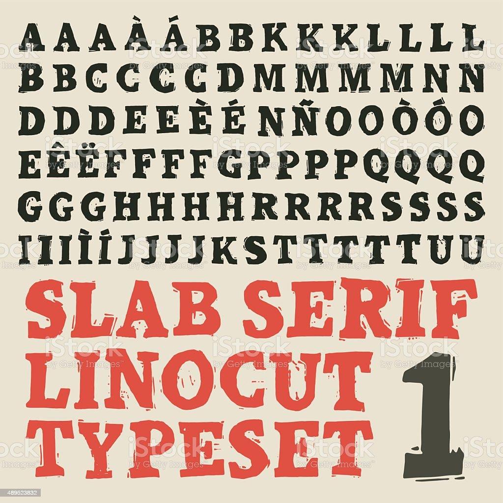 Slab serif linocut typeset vector art illustration