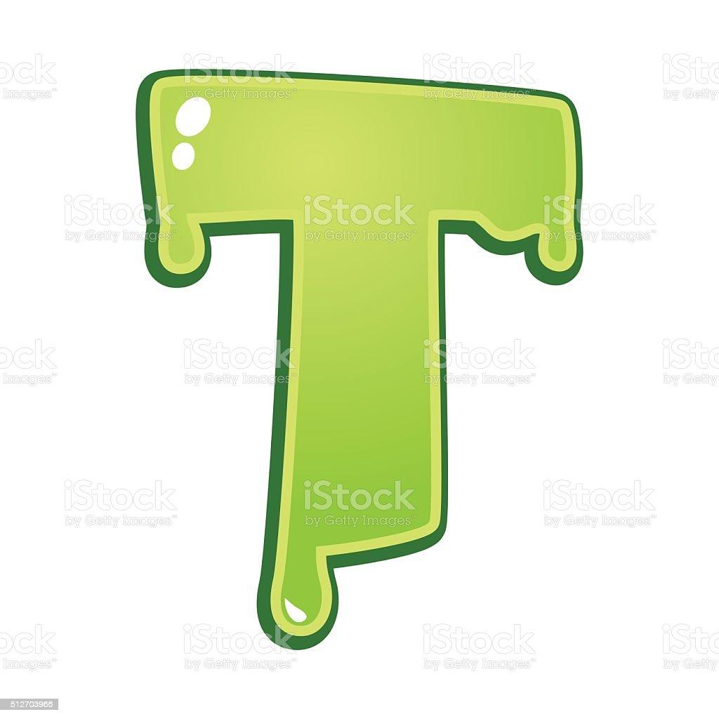Slimy font type letter T vector art illustration