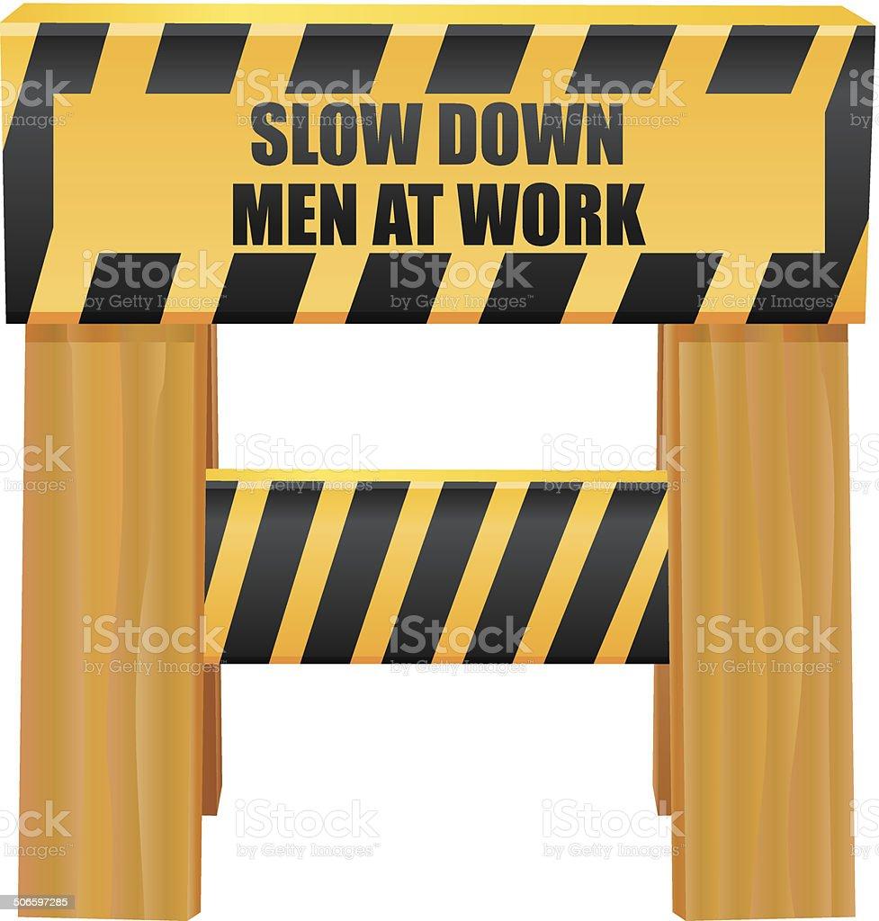 Slow Down Men at Work sign vector art illustration