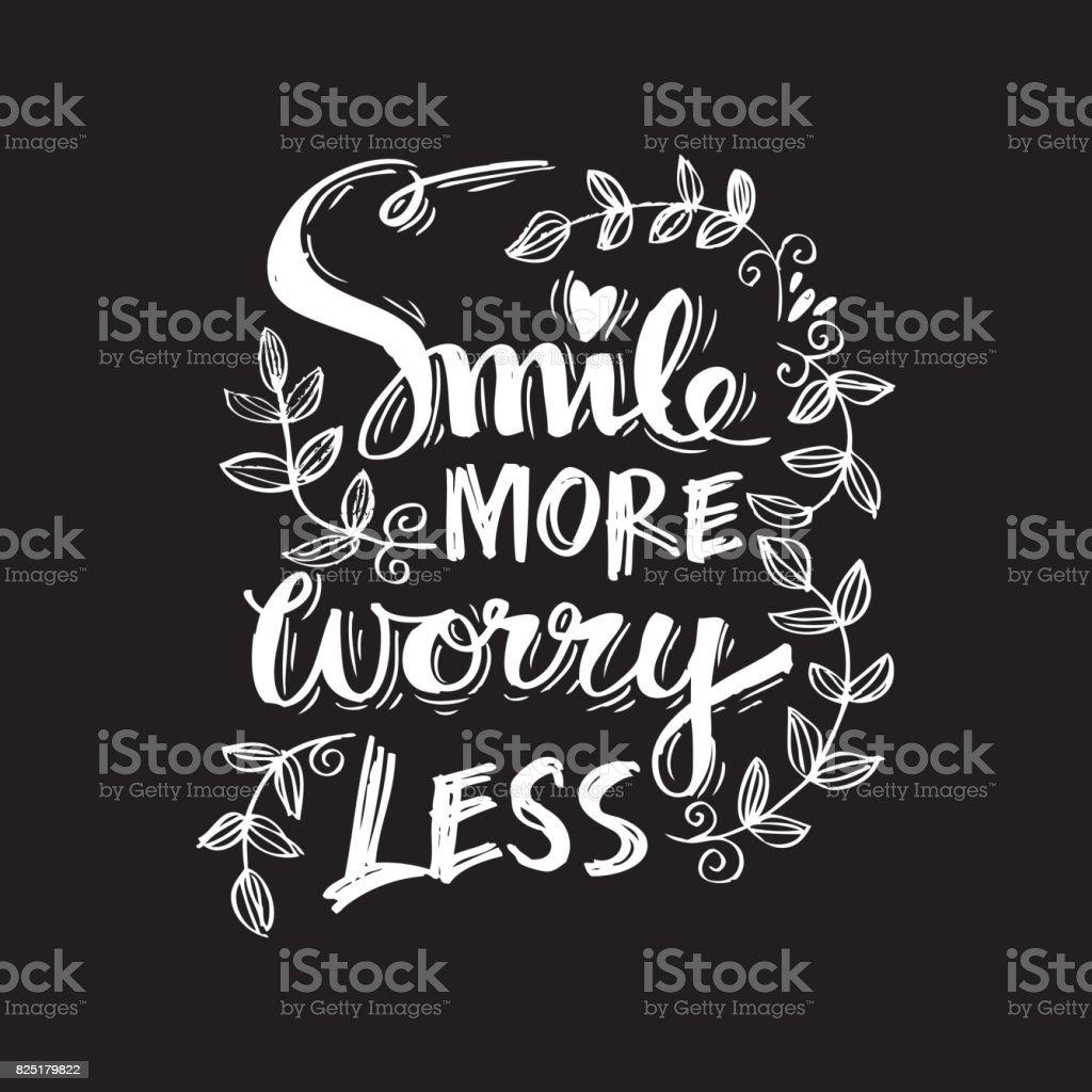 Smile more worry less.  Motivational positive hand lettered phrase. vector art illustration