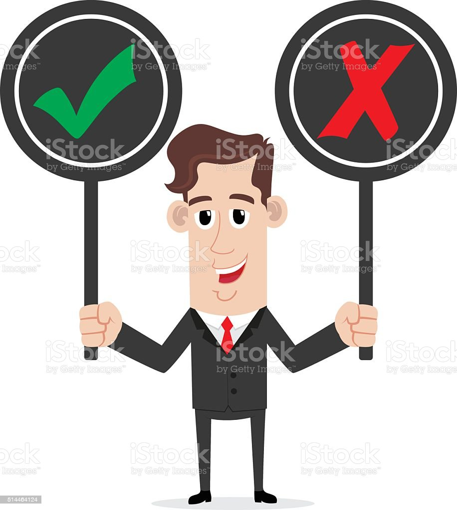 Smiling businessman holding right and wrong sign vector art illustration