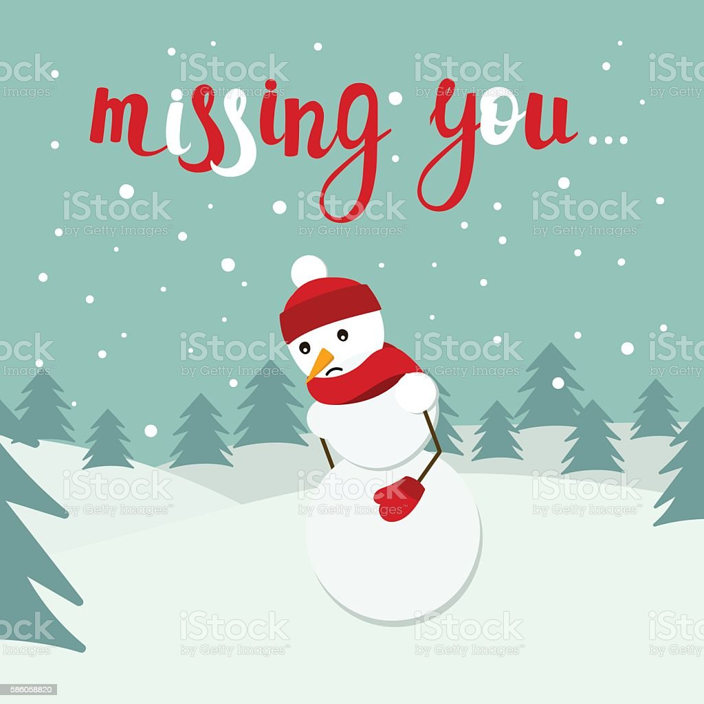 Snowman vector card with Missing you lettering. Sad snow man vector art illustration