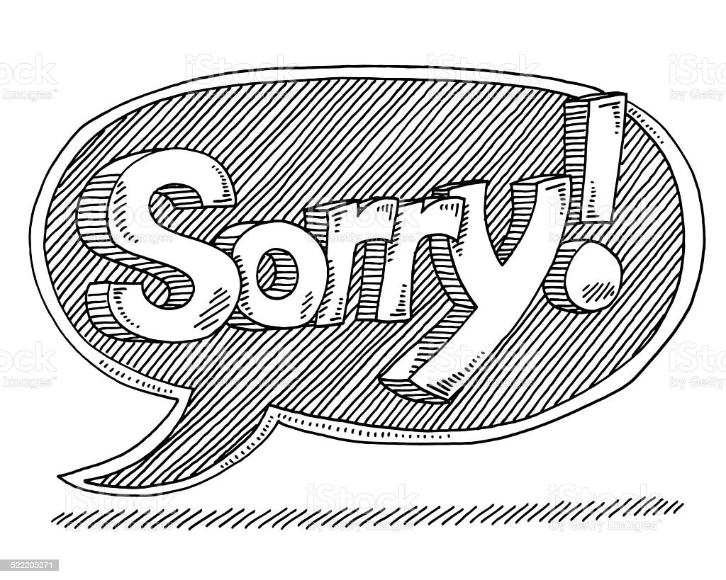 Sorry Text Speech Bubble Drawing vector art illustration