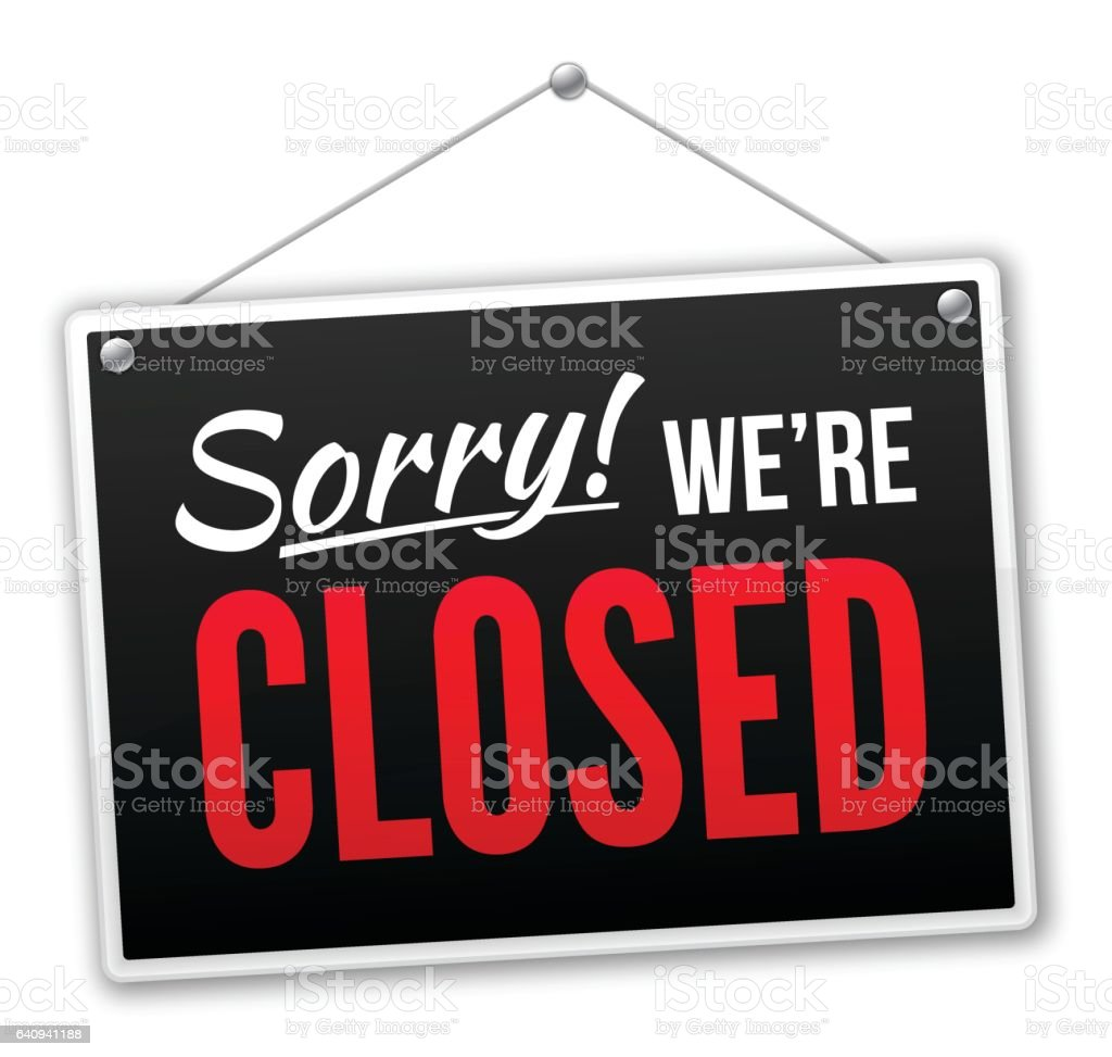 Sorry We're Closed Sign vector art illustration