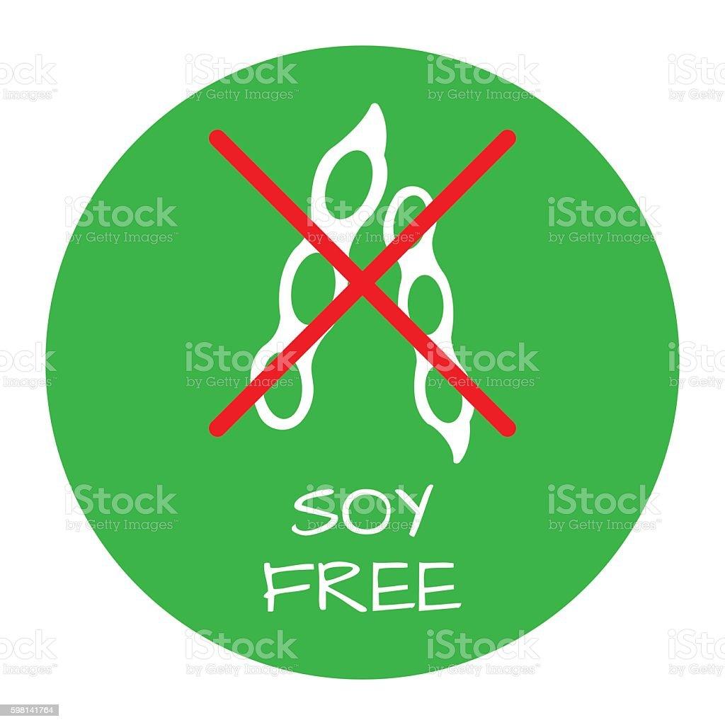 Soya Free Label. Food intolerance symbols. Vector illustration. vector art illustration