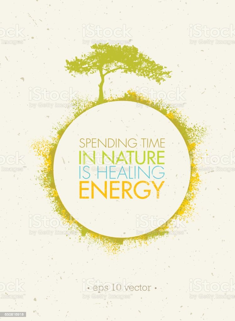 Spending Time In Nature Is Healing Energy. Eco Circle Poster Concept on Paper Background. vector art illustration