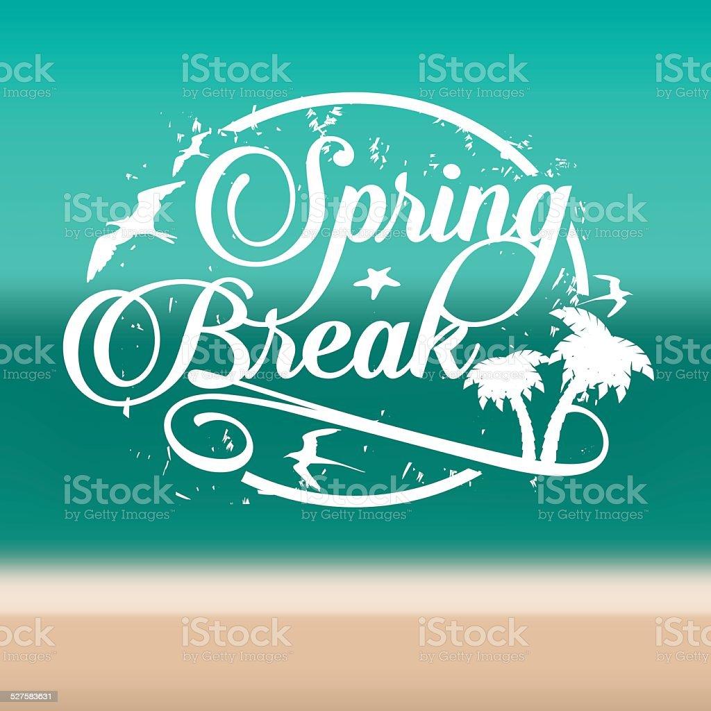 Spring break stamp on beach background vector art illustration