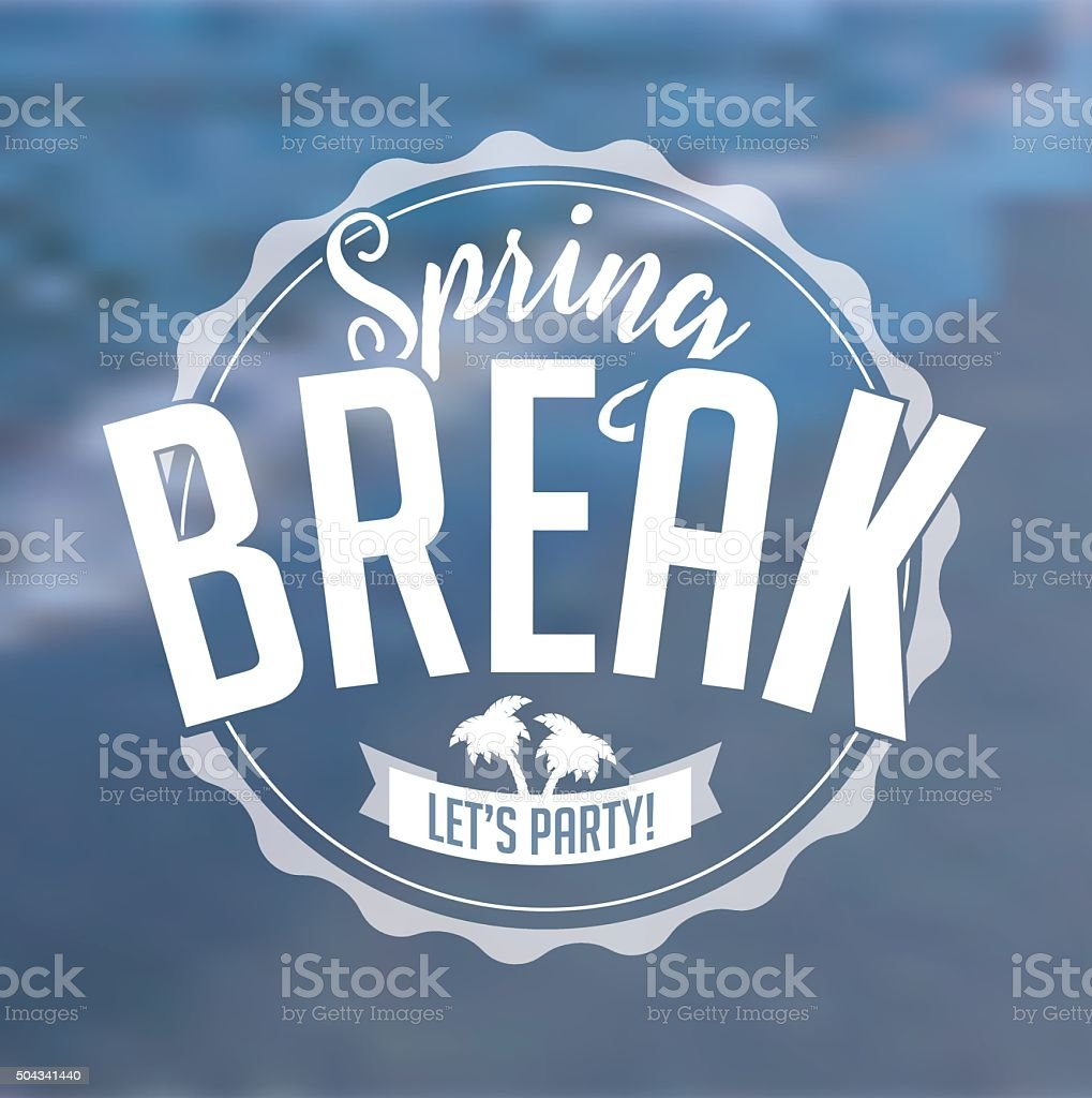 Spring Break stamp on defocused beach background vector art illustration
