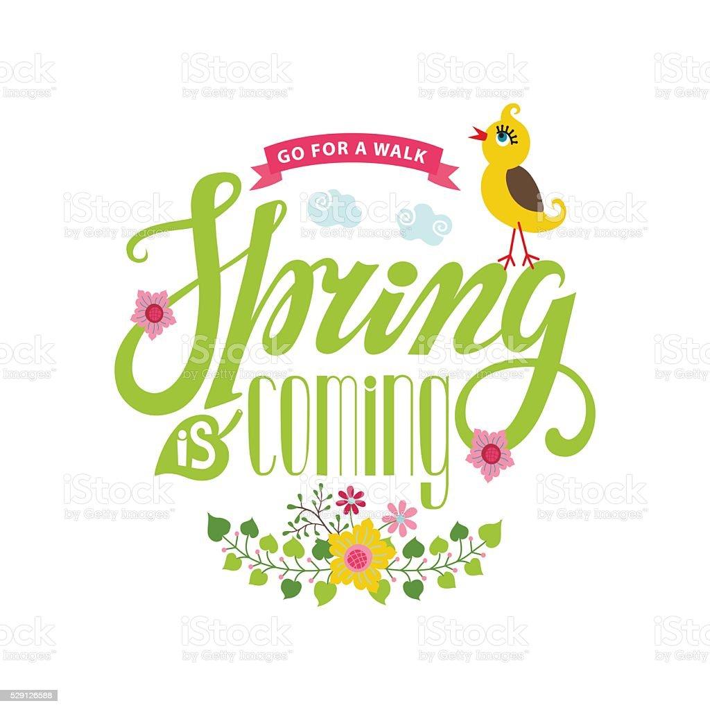 Spring is coming card.Lettering ,flowers,bird,ribbon vector art illustration