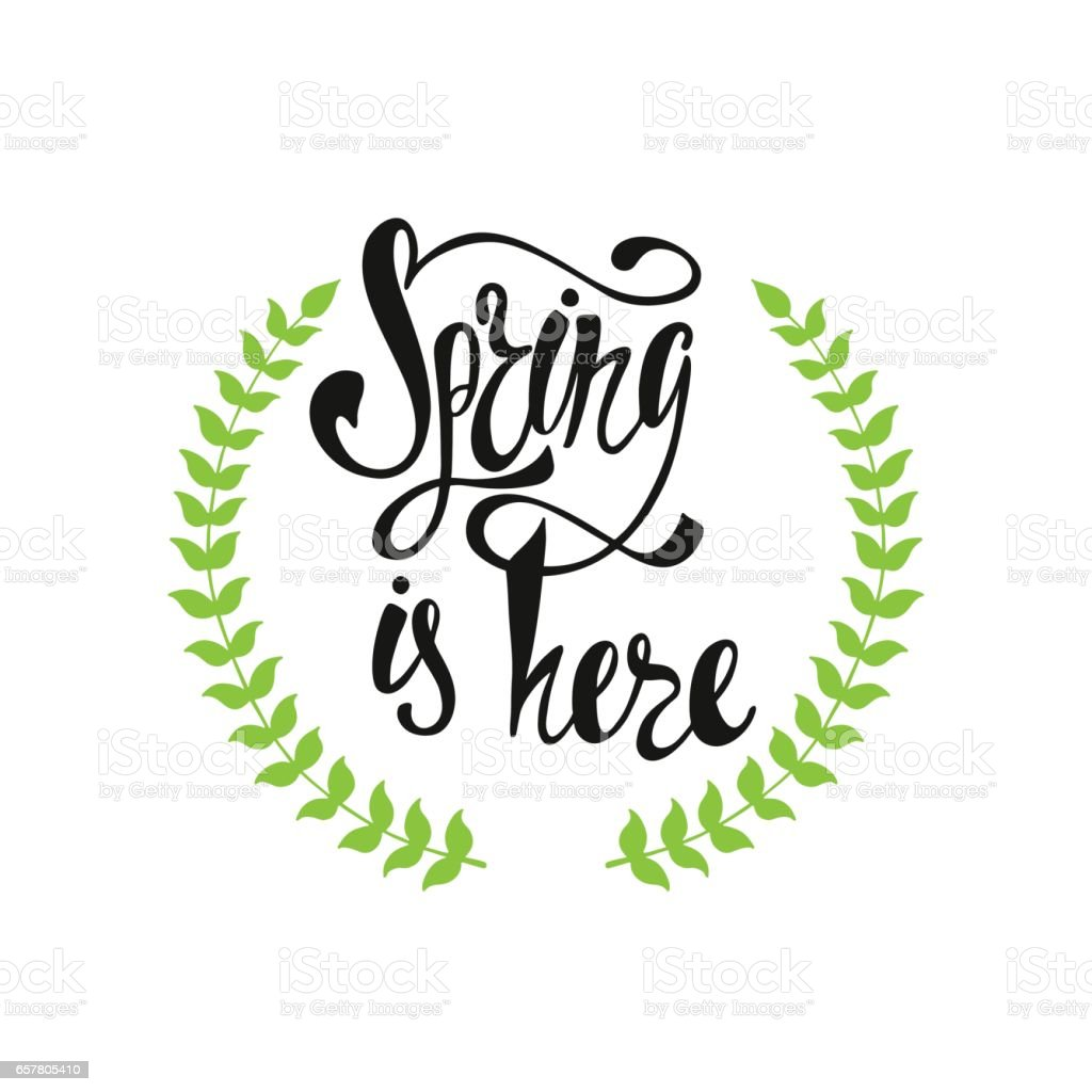 Spring is here calligraphic text vector art illustration