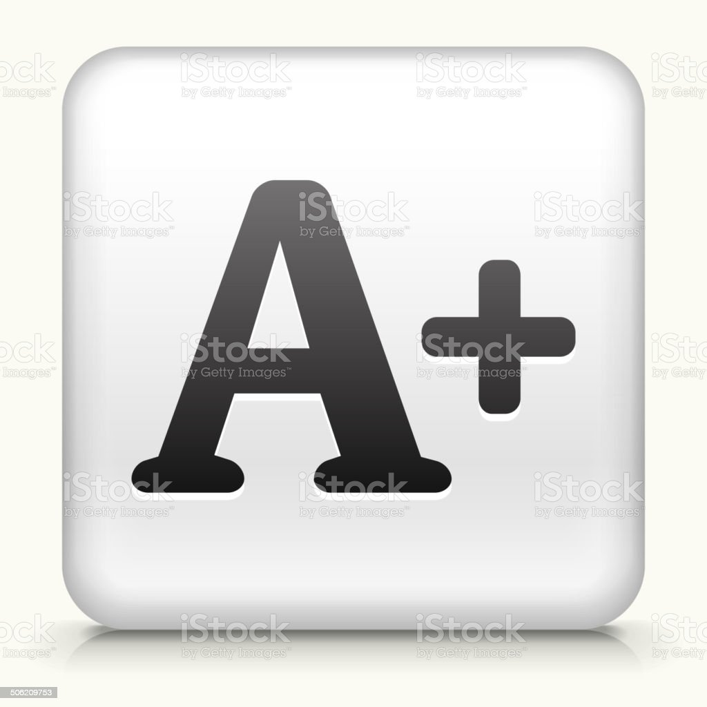 Square Button with A+ royalty free vector art vector art illustration
