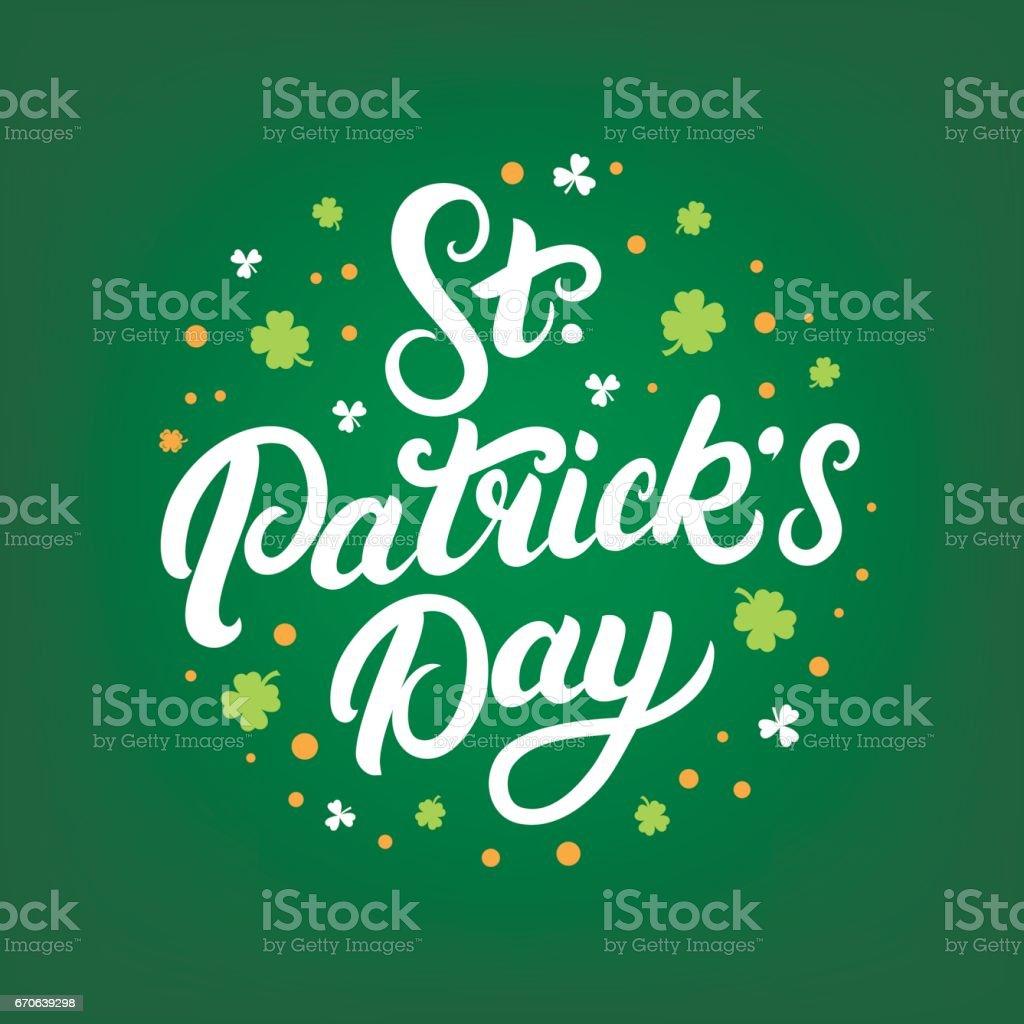 St. Patrick's Day hand written lettering on green background. vector art illustration