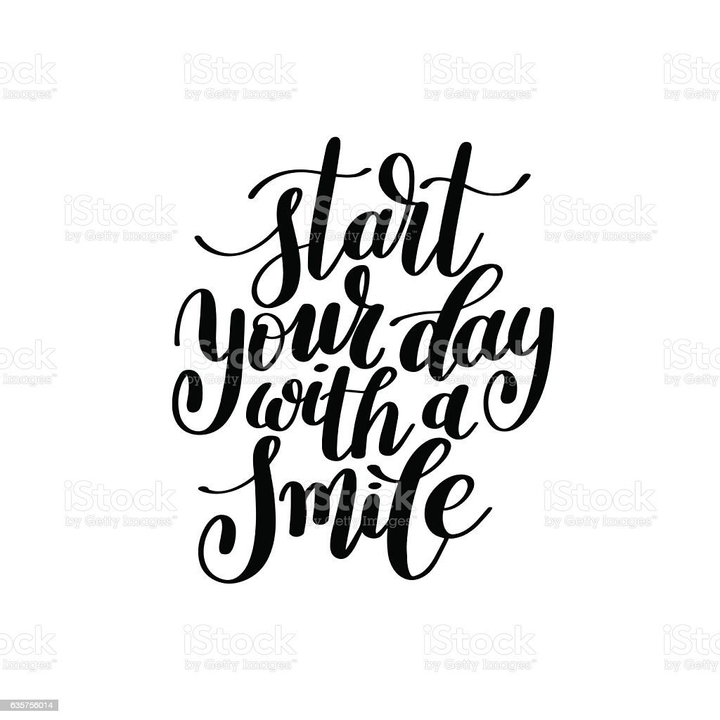 Start Your Day With a Smile Vector Text Phrase Illustration vector art illustration