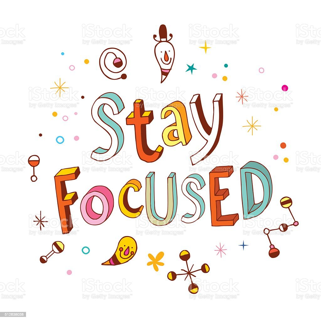 stay focused vector art illustration