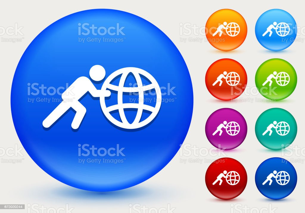 Stick Figure Pushing Globe Icon on Shiny Color Circle Buttons vector art illustration