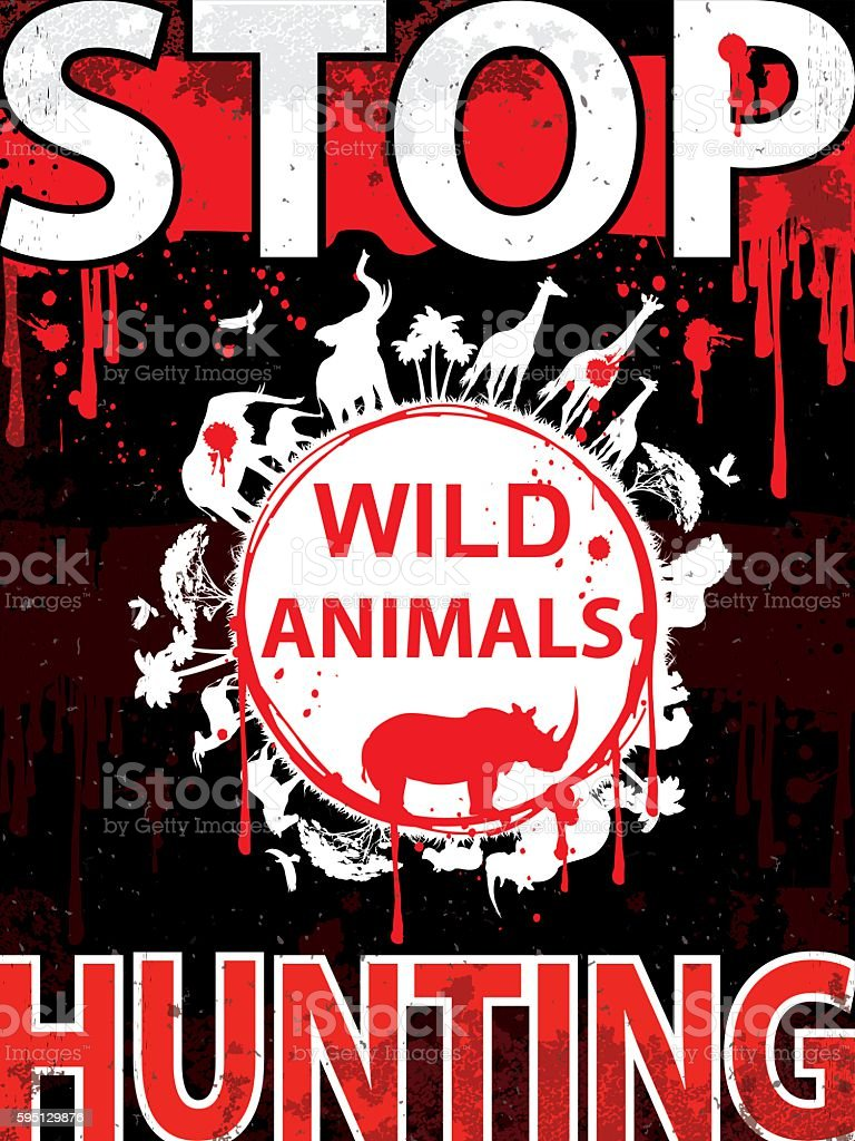 Stop hunting wild animals Vertical placard vector art illustration