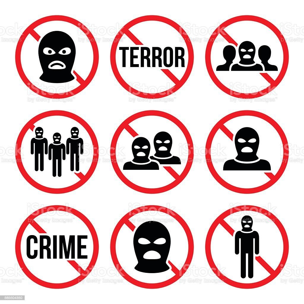 Stop terrorism, no crime, no terrorist group warning signs vector art illustration