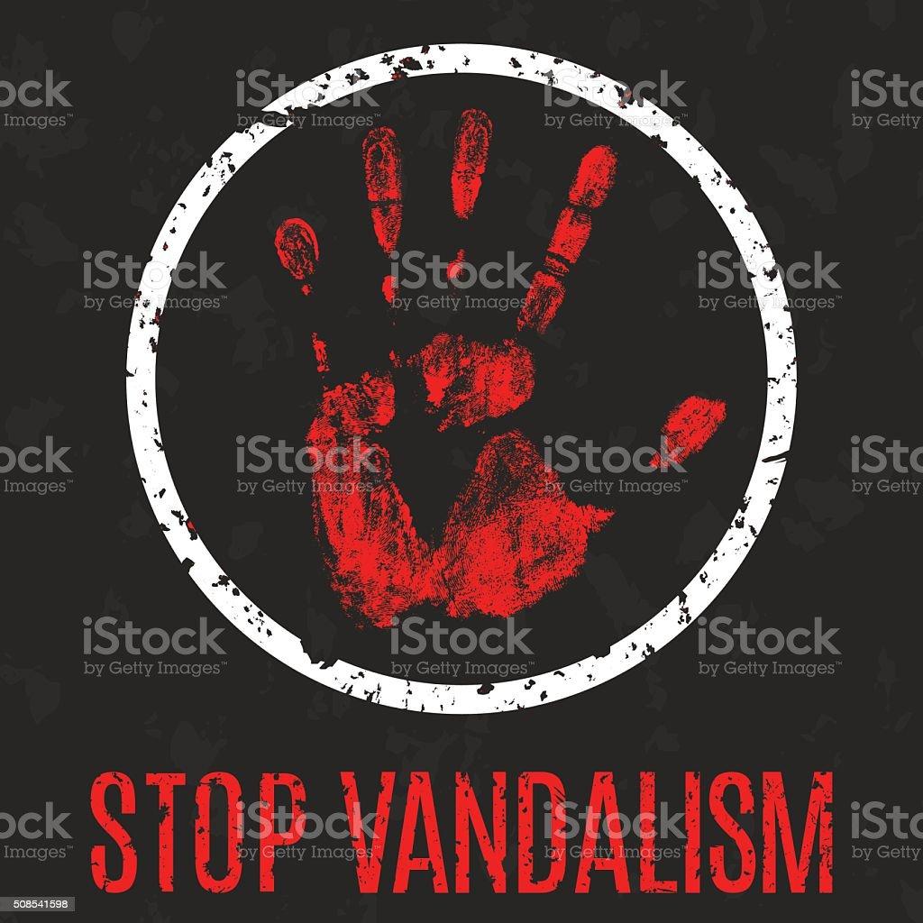 stop vandalism sign vector art illustration