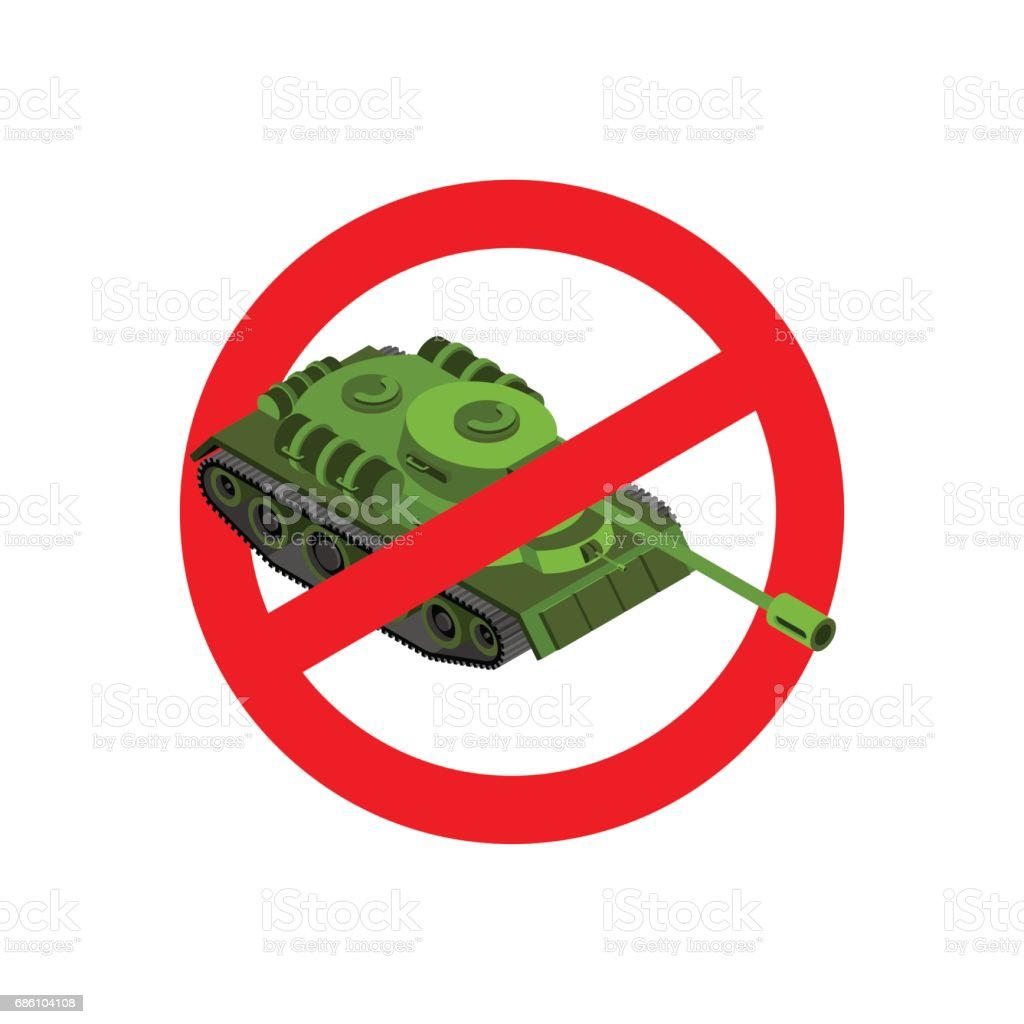 Stop war. Prohibited military action. Red prohibition sign. Crossed-tank. Ban army vector art illustration