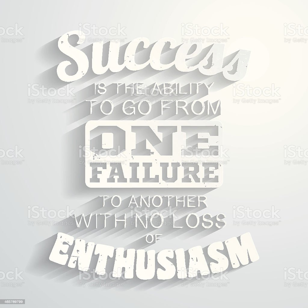 Success is the ability to go from one failure..., Paper vector art illustration