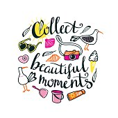 Summer things with stylish lettering 'Collect beautiful moments'. Vector illustration.