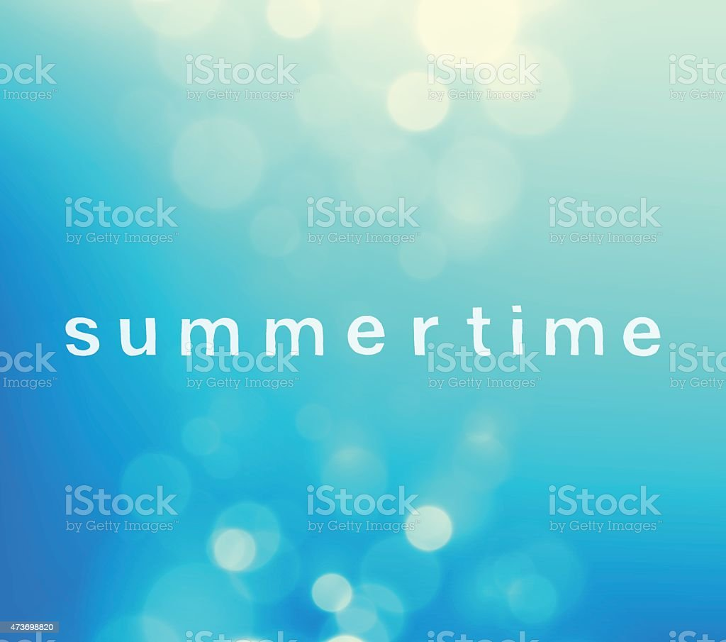 Summer Time Word Blue Sky Text Bokeh Vector  Background vector art illustration