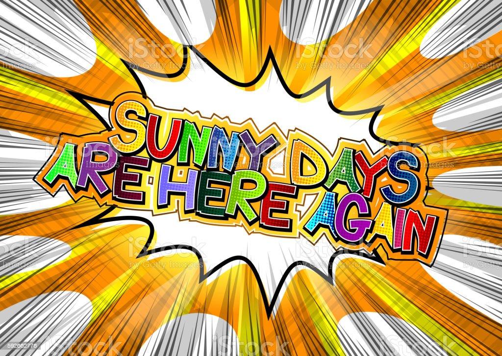Sunny Days Are Here Again vector art illustration