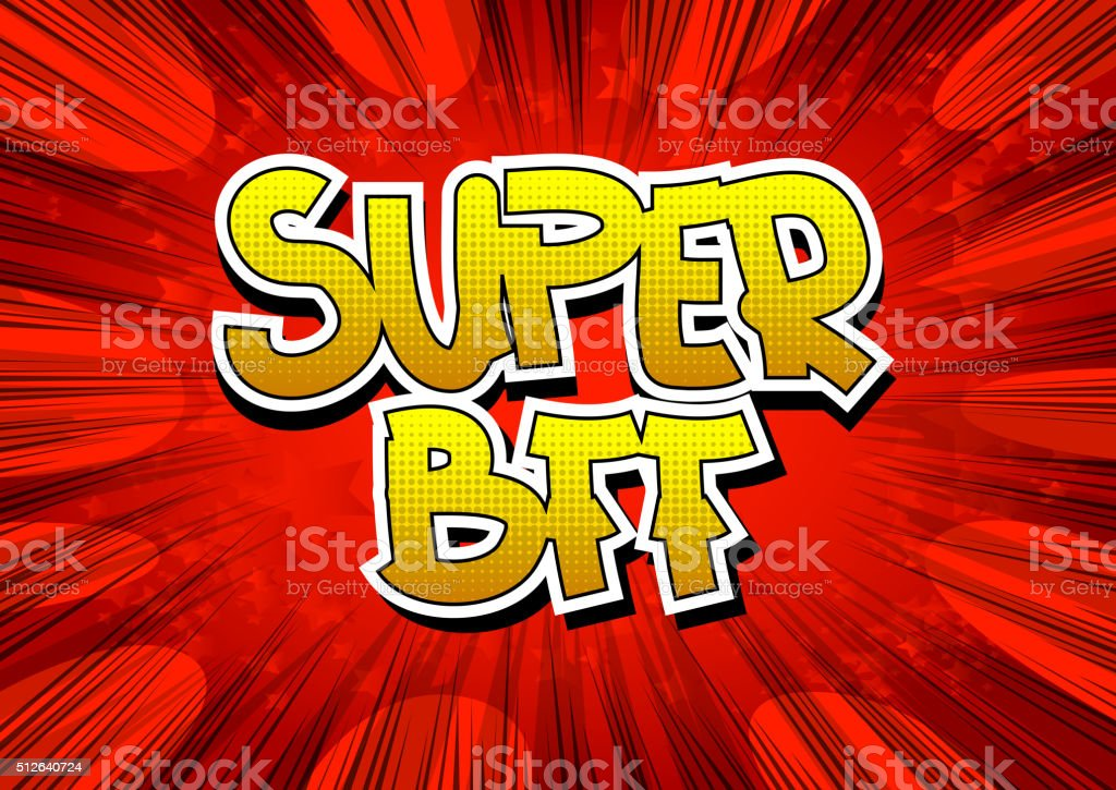 Super BFF - Comic book style word. vector art illustration