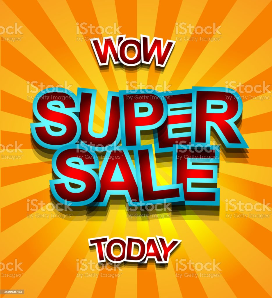 Super Sale Today background for your promotional posters, advertising flyers vector art illustration