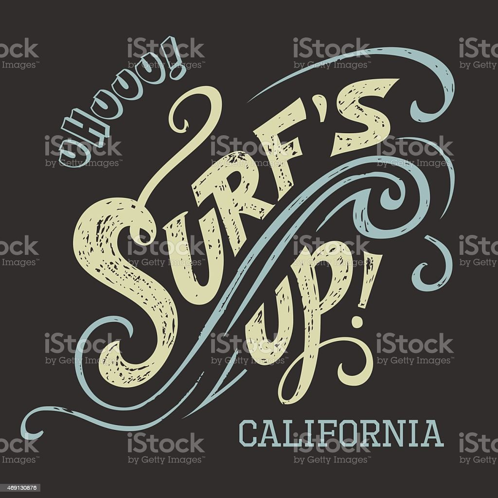 Surf's up hand-lettering tee vector art illustration