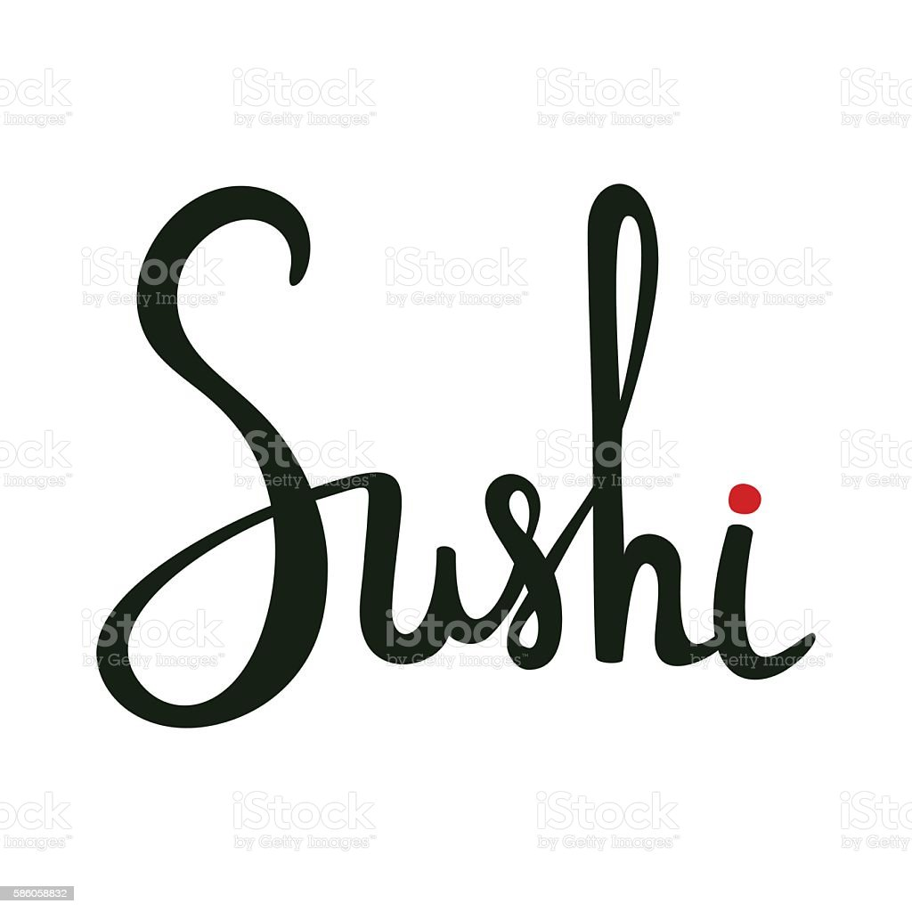 Sushi calligraphy, hand drawn lettering. Emblem of japanese food, fish vector art illustration
