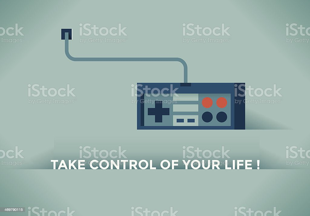 Take control of your Life! vector art illustration