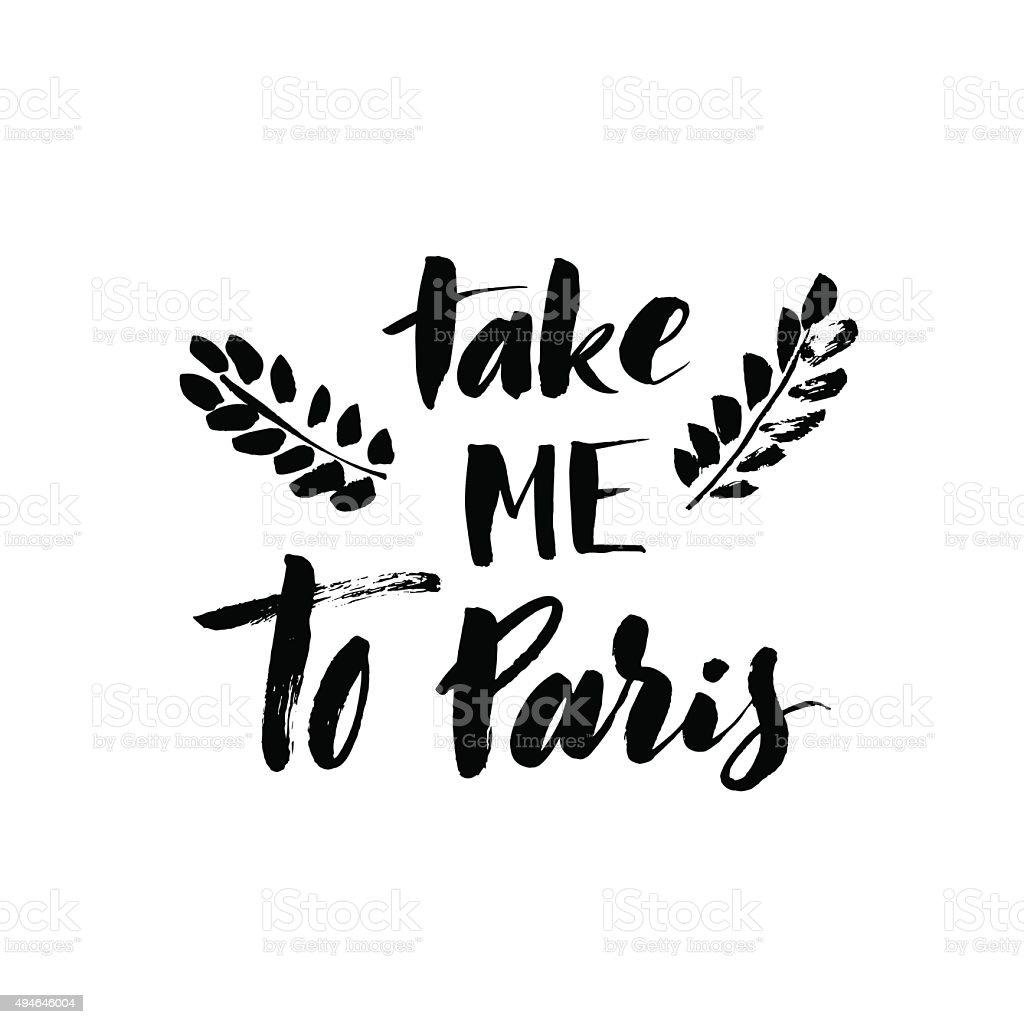 Take me to Paris card. vector art illustration