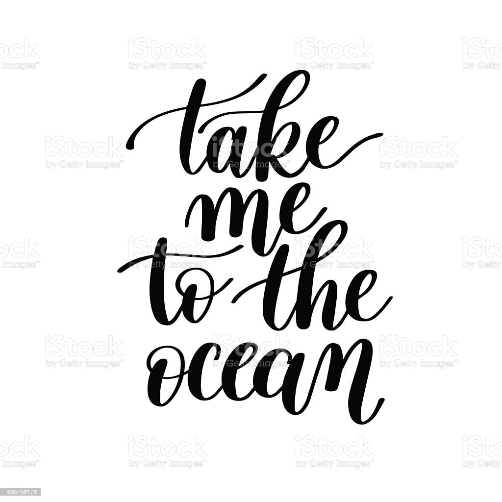 Take Me to the Ocean Vector Text Phrase Image vector art illustration