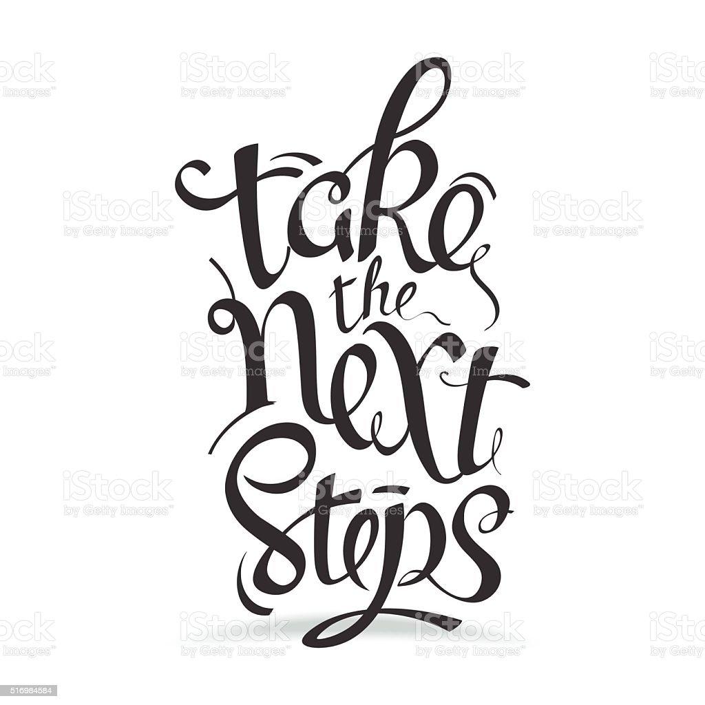 Take the next steps vector art illustration
