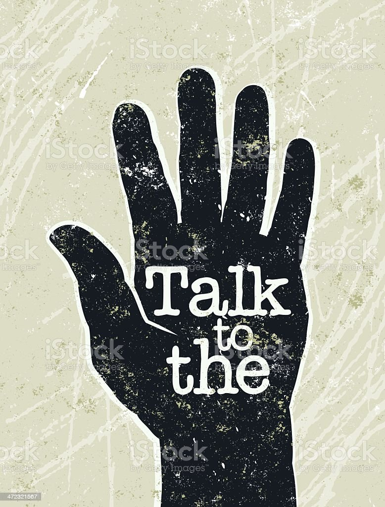 Talk to the Hand and Text vector art illustration
