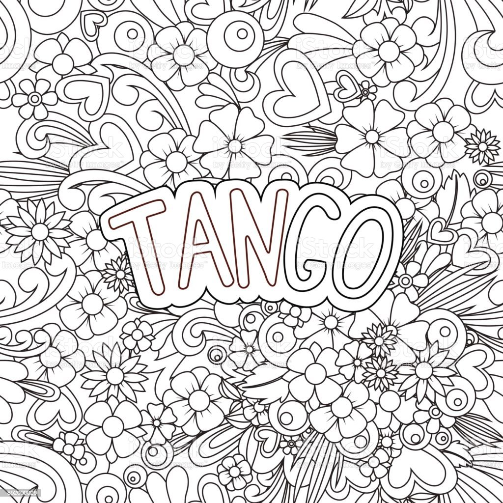 Tango  . Doodle background with flowers and text for the partner dancing. vector art illustration