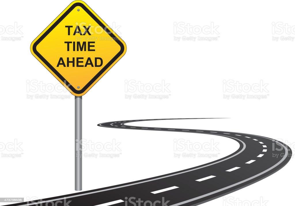 Tax time ahead vector art illustration