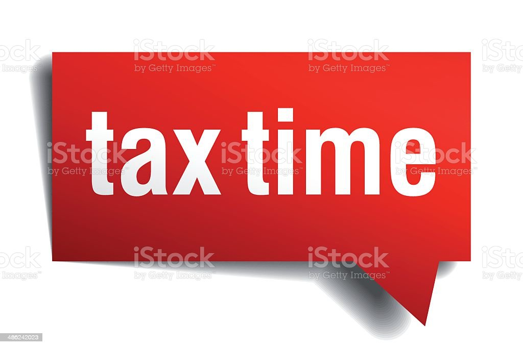 Tax time red 3d realistic paper speech bubble vector art illustration