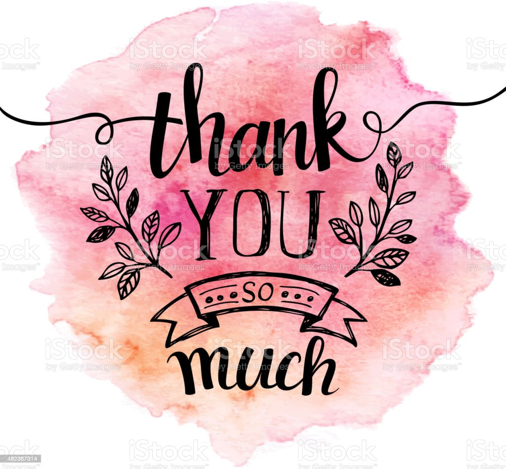 Thank you so mach. Hand lettering. Watercolor background vector art illustration