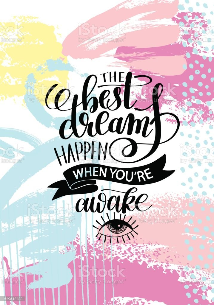 the best dreams happen when youre awake hand written のイラスト素材