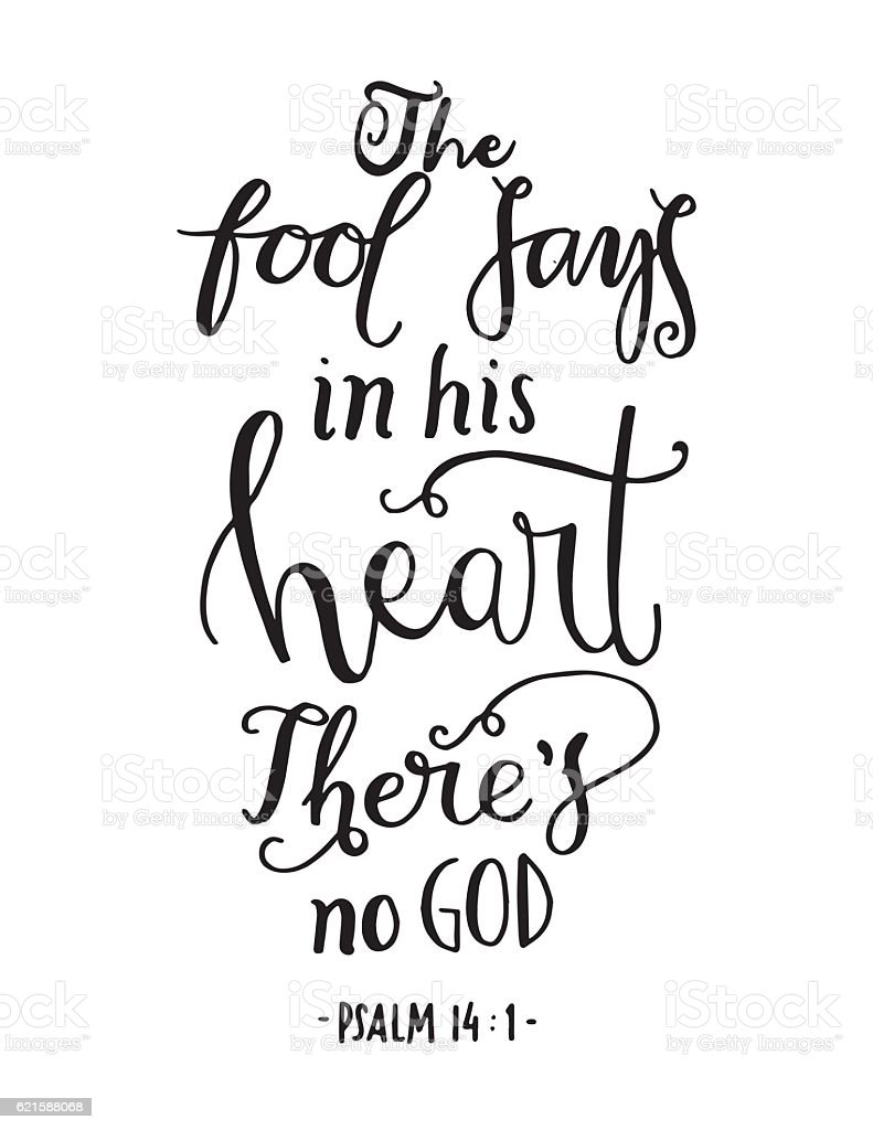 the fool says in his heart there is no God vector art illustration