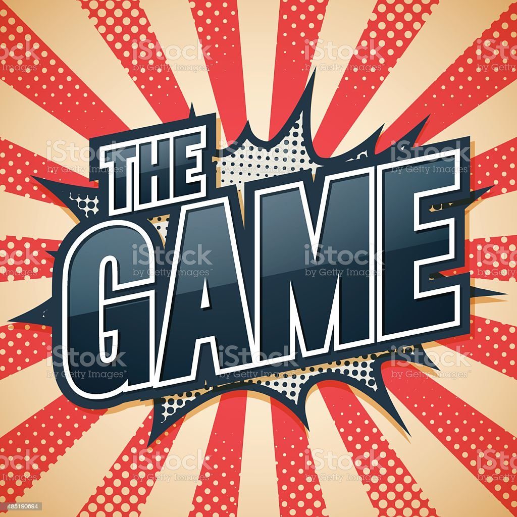The Game, Speech Poster, Vector illustration vector art illustration